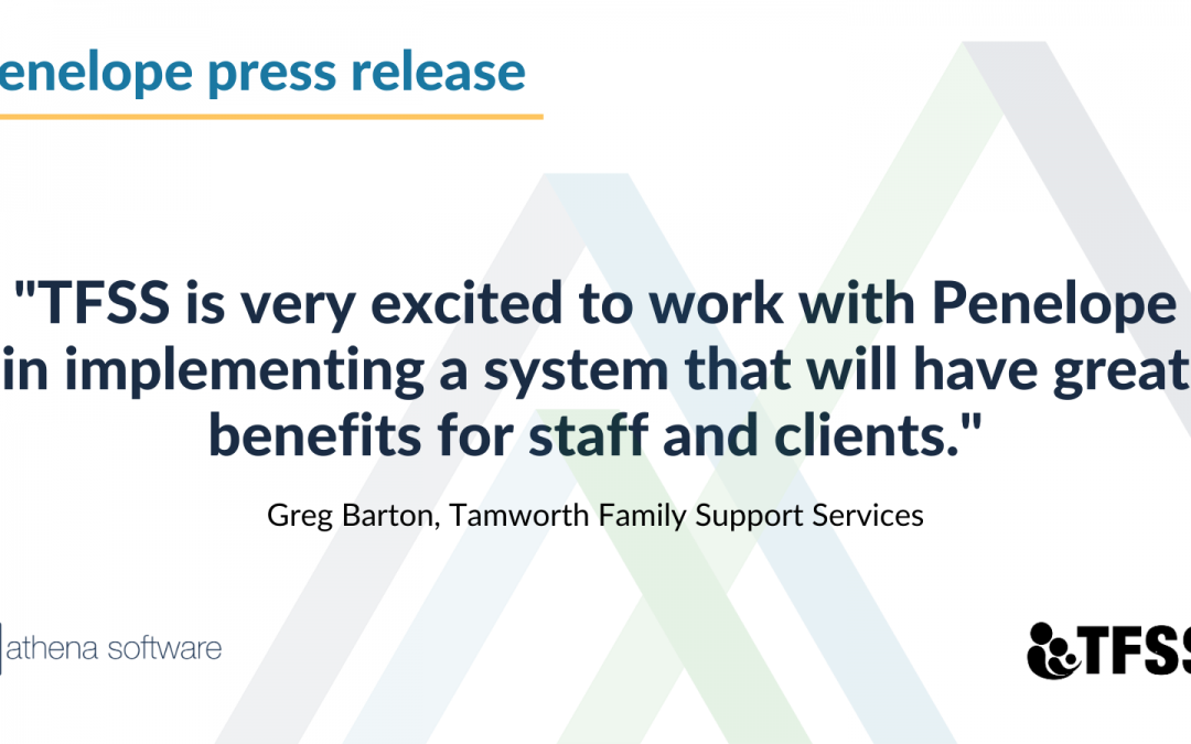 Penelope Case Management Software selected by Tamworth Family Support Services
